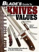 Blade's Guide To Knives & Their Values : into fashion sweatshirts with these easy techniques. lorine...