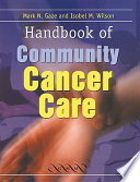 Handbook Of Community Cancer Care book
