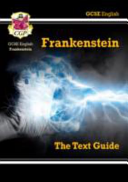 GCSE English Text Guide - Frankenstein