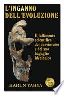 L INGANNO DELL EVOLUZIONE