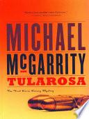Tularosa  A Kevin Kerney Novel  Kevin Kerney Novels