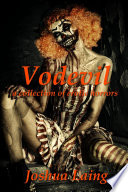 Vodevil  a Collection of Erotic Horrors