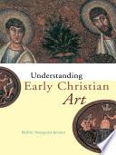 Ebook Understanding Early Christian Art Epub Robin Margaret Jensen Apps Read Mobile
