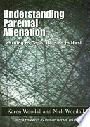 Understanding Parental Alienation
