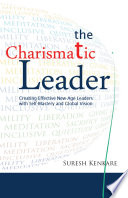 The Charismatic Leader : the organization's transformation specialist. his...