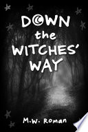 Down The Witches Way