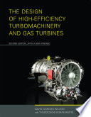 The Design of High Efficiency Turbomachinery and Gas Turbines