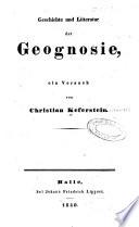 Geschichte und litteratur der geognosie