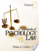 Encyclopedia Of Psychology And Law : psychology and law and draws from the related...