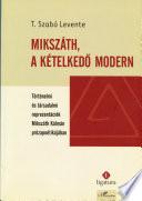 Mikszáth, a kételkedő modern