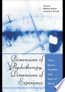 Dimensions of Psychotherapy  Dimensions of Experience