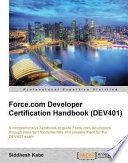 Force com Developer Certification Handbook  Dev401