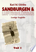 Sandburgen & Luftschlösser - Band 1