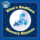 Blue s Bedtime Nursery Rhymes