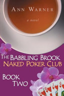 The Babbling Brook Naked Poker Club Book Two