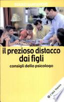 Il prezioso distacco dai figli  Consigli dello psicologo