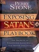 Exposing Satan s Playbook