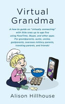 Virtual Grandma