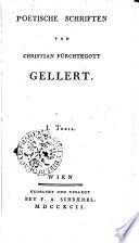 POETISCHE SCHRIFTEN VON CHRISTIAN FÜRCHTEGOTT GELLERT.