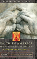 Faith in America  changes  challenges  new directions