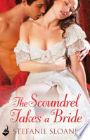 The Scoundrel Takes A Bride  Regency Rogues