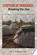 Ebook Cotton in Tanzania Epub Kabissa, Joe C. B. Apps Read Mobile