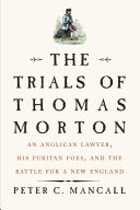 The Trials of Thomas Morton