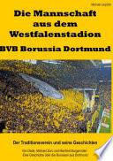 Die Mannschaft aus dem Westfalenstadion – BVB Borussia Dortmund