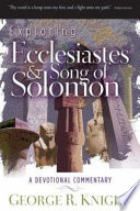 Exploring Ecclesiastes And Song Of Solomon