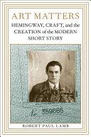 Art Matters : of ernest hemingway's short story...