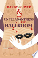 Dandy Gilver and the Unpleasantness in the Ballroom