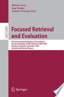 Focused Retrieval and Evaluation