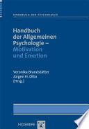 Handbuch der Allgemeinen Psychologie - Motivation und Emotion