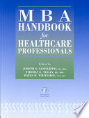 MBA Handbook for Healthcare Professionals