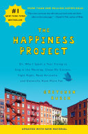 The Happiness Project (Revised Edition) : —aj jacobs, author of the...