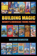 Building Magic   Disney s Overseas Theme Parks