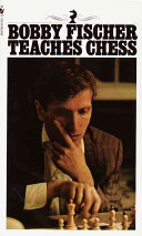 Bobby Fischer Teaches Chess