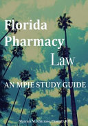 Florida Pharmacy Law  An Mpje Study Guide