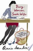 Busy Woman Seeks Wife