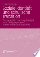 Soziale Identit T Und Schulische Transition