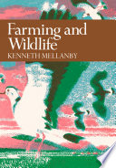 Farming and Wildlife  Collins New Naturalist Library  Book 67