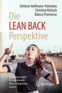 Die LEAN BACK Perspektive