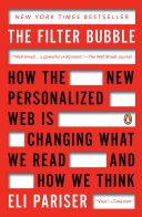 The Filter Bubble by Eli Pariser/