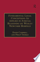 Fundamental Legal Conceptions As Applied in Judicial Reasoning by Wesley Newcomb Hohfeld