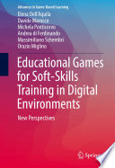 Educational Games for Soft Skills Training in Digital Environments
