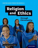 GCSE Religious Studies for Edexcel B  Religion and Ethics Through Christianity