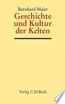 Geschichte und Kultur der Kelten