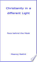 Christianity in a Different Light   Face Behind the Mask