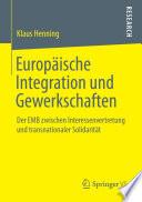 Europäische Integration und Gewerkschaften