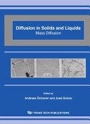 Diffusion in Solids and Liquids Mass Diffusion